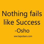 Nothing fails like success