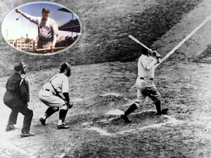 Babe Ruth Called the shot. he was powerful. he then took what he got.