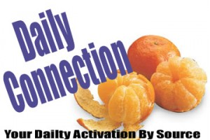 your daily connection, your daily activation