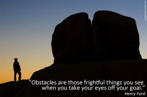 an obstacle seen is your opportunity to have a breakthrough over yourself