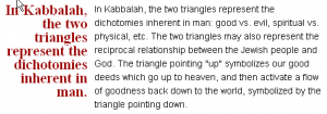star of david kabbalah the good and the bad battle it out inside you. it's an inner job