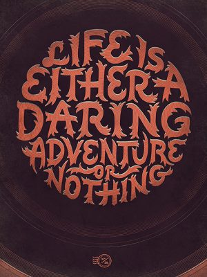 Life-is-either-a-daring-adventure-or-nothing-l