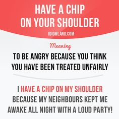 chip-on-your-shoulder
