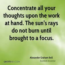 concentrate-all-your-thoughts-upon