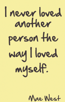 i-never-loved-another-person-the-way-i-loved-myself
