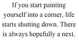 painting-yourself-into-a-corner-life-starts-shutting-down