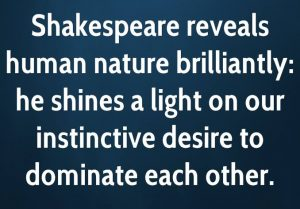 shakespeare-reveals-human-nature-brilliantly