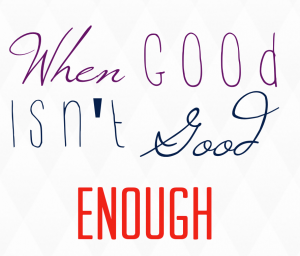 good-enough