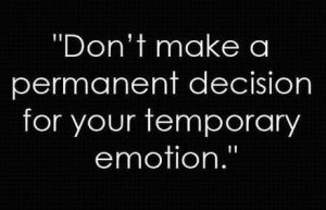 decision-made-on-temporary-emotions