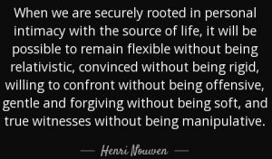quote-when-we-are-securely-rooted-in-personal-intimacy-with-the-source-of-life-it-will-be-henri-nouwen-44-54-71