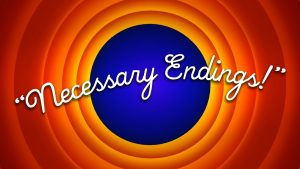 necessary-endings