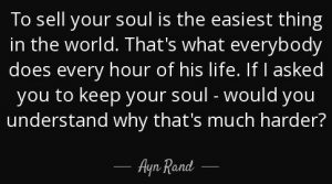 sell-soul-easy-ayn-rand