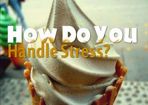 how-do-you-handle-stress