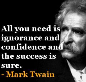 ignorant world rules by Mark Twain