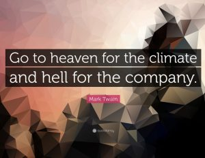 Go-to-heaven-for-the-climate-and-hell-for-the