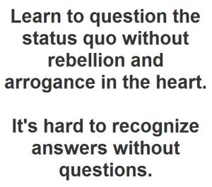 question-the-status-quo