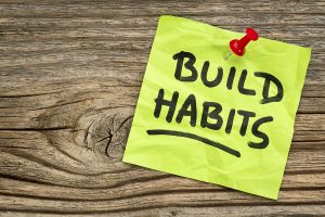 build the habit first