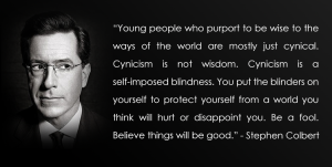 cynicism is not wisdom, even if it sounds that way