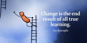 change is the result of true learning