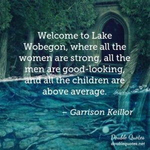 welcome to lake wobegon