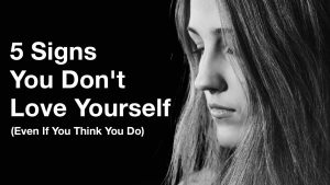 you don't love yourself