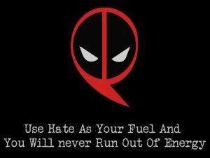 use hate as fuel