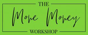 more money workshop