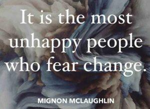 fear change