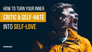 from self-hate to self-love