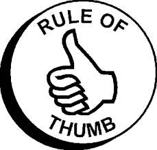 important rule of thumb of producing