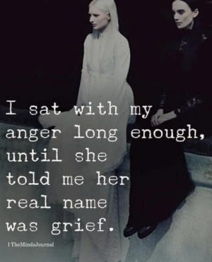from anger to grief