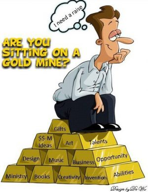 sitting on a goldmine