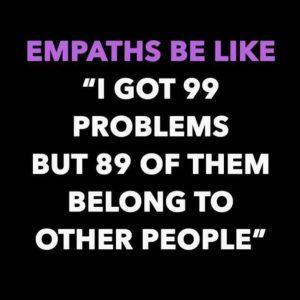 empaths feel your feelings stronger than you