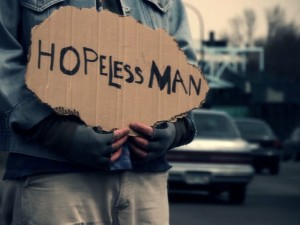 hopeless man... as bad as being homeless