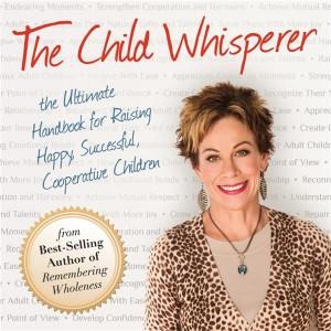 802ba96e-ab7f-4008-a855-3ef2e9de8607_the-child-whisperer-audio-cover