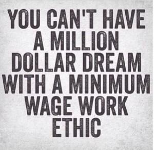 minimum wage work ethic