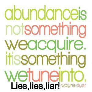 abundance-lies-wayne-dyer1