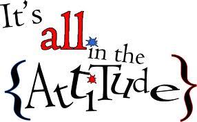 attitudeits-all-in-the