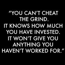 cannot-cheat-the-grind