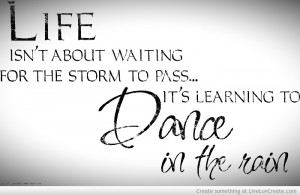 you are trying to reduce the risk that life is, instead of growing into dancing with life