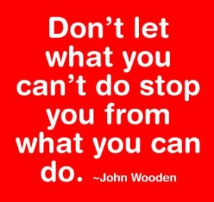 dont-let-what-you-cant-do-stop-you