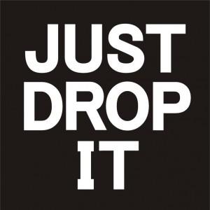 just-drop-it