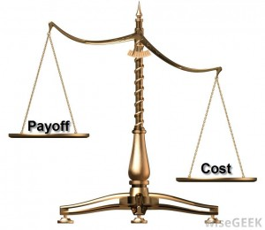 cost and payoff, the ultimate test