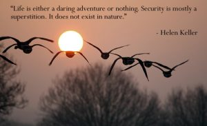 life-is-either-a-daring-adventure-or-nothing-5
