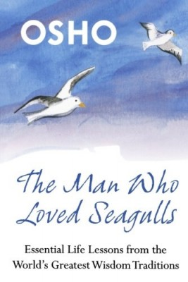 osho: the man who loved seagulls