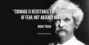 quote-Mark-Twain-courage-is-resistance-to-fear-mastery-of-100588