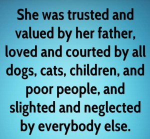 slighted-she-was-trusted-and-valued-by-her-father-loved